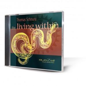 Thomas Schnura - the living within