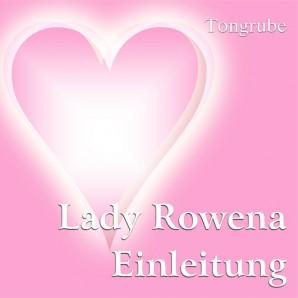 Lady Rowena - Einleitung