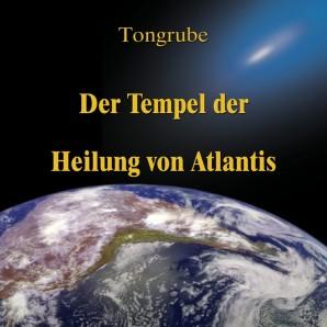 Der Tempel der Heilung von Atlantis
