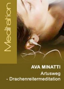 Ava Minatti - Artusweg - Aufruf an die Drachenreiter