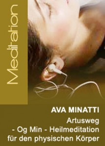 Ava Minatti - Og Min - Heilmeditation physischer Körper