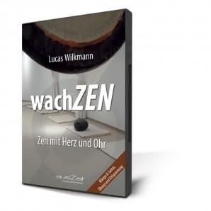 Wilkmann, Lucas -  wachZEN - Zen mit Herz und Ohr (CD)