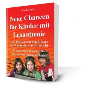 Mulley, Ursula -  Neue Chancen für Kinder mit Legasthenie