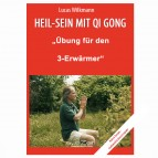 "Wilkmann, Lucas - Qi Gong ÜBUNGEN - ""Übung für den 3-Erwärmer"""