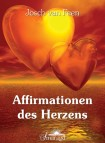 van Feen, Josch - Affirmationen des Herzens