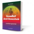 Reinhardt, Hanne - Gesundheit durch Bewusstsein