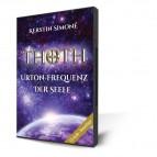 Simoné, Kerstin - Thoth - Urton-Frequenz der Seele