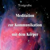 Meditation zur Kommunikation mit dem Körper