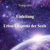 Thoth - Urton-Frequenz - Einleitung