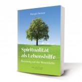 Steiner, Margit - Spiritualität als Lebenshilfe