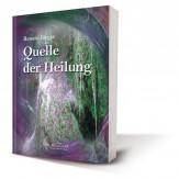 Jörger, Renate - Quelle der Heilung
