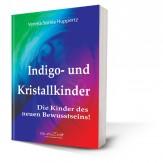 Huppertz, Verena Soreia - Indigo- und Kristallkinder