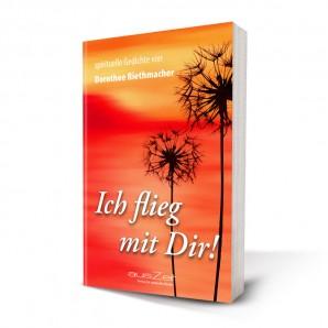 Riethmacher, Dorothee - Ich flieg mit dir!