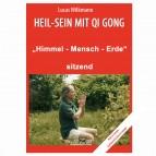 """Wilkmann, Lucas - Qi Gong ÜBUNGEN - """"Himmel - Mensch - Erde"""" - sitzend"""