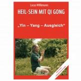 """Wilkmann, Lucas - Qi Gong ÜBUNGEN - """"Yin - Yang - Ausgleich"""""""