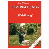 "Wilkmann, Lucas - Qi Gong ÜBUNGEN - ""Pfeil-Übung"""
