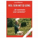 """Wilkmann, Lucas - Qi Gong ÜBUNGEN - """"Qi sammeln und verteilen"""""""