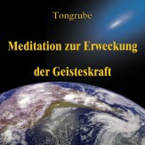 Meditation zur Erweckung der Geisteskraft