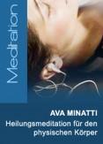 Ava Minatti - Erzengel Raphael Heilungsmeditation