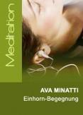 Ava Minatti - Einhorn-Begegnung